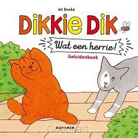 Dikkie Dik Wat een herrie! (met geluiden
