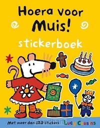 Hoera voor muis!  / Stickerboek
