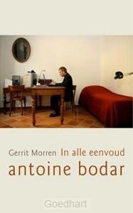 In alle Eenvoud, Antoine Bodar / druk 1