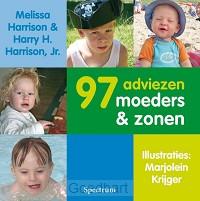 97 adviezen voor moeders en zonen / druk