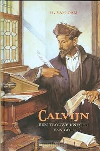 Calvyn een trouwe knecht van God