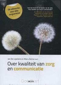 Over kwaliteit van zorg en communicatie