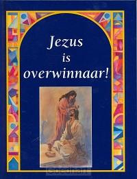 Jezus is overwinnaar! / druk 1