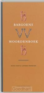 Bargoens woordenboek / druk 1