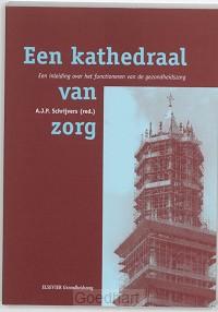 Een kathedraal van zorg / druk 3