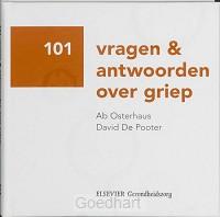 101 vragen en antwoorden over Griep / dr