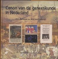 Canon van de geneeskunde in Nederland /