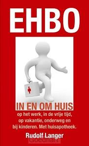 Ehbo in en om huis / druk 1