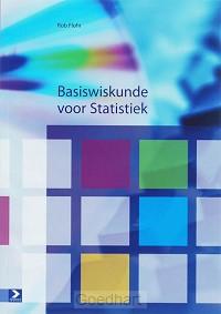 Basiswiskunde voor Statistiek / druk 1