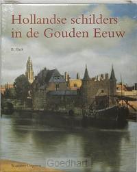 Hollandse schilders in de Gouden Eeuw /