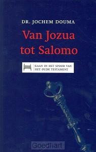 Van Jozua tot Salomo / druk 1