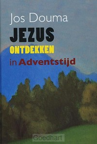 Jezus ontdekken in adventstijd / druk 1