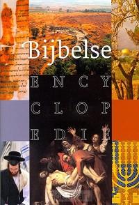 Bijbelse Encyclopedie / druk 1