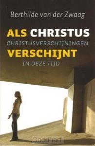 Als Christus verschijnt / druk 1