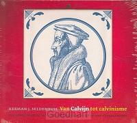 Van Calvijn tot calvinisme / druk 1