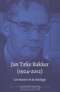 Jan Taeke Bakker (1924-2012)