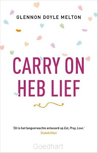 Carry on, heb lief