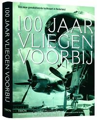 100 jaar vliegen voorbij / druk 1