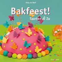 Bakfeest! Taarten en Zo / druk 1