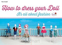 How to dress your Doll /