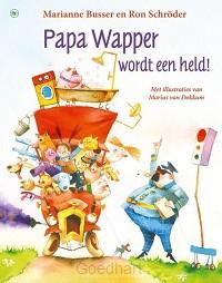 Papa Wapper wordt een held!