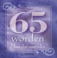 65 worden / druk 1