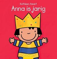 Anna is jarig + T-Shirt / druk 1