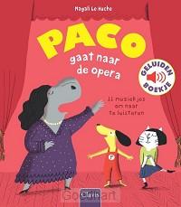 Paco gaat naar de opera ( geluidenboekje