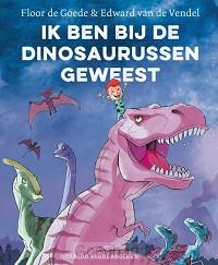 Ik ben bij de dinosaurussen geweest