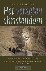 Vergeten christendom / druk 1