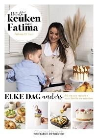 Uit de keuken van Fatima - elke dag ande