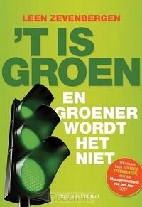 ¦t Is groen / druk 1