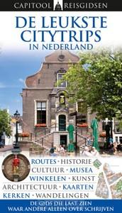 Capitool de leukste citytrips in Nederla