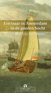 Een tsaar in Amsterdam en in de gouden b