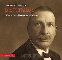 Jac. P. Thijsse - natuurbeschermer en sc