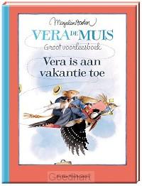 Vera is aan vakantie toe