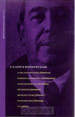 C.S. Lewis honderd jaar / druk 1