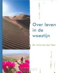 Over leven in de woestijn / druk 1