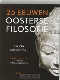 25 eeuwen oosterse filosofie / druk 1
