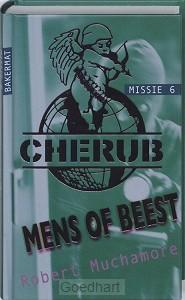 Cherub / Mens of beest (missie 6) / druk