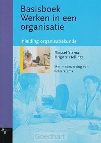Basisboek werken in een organisatie / sj