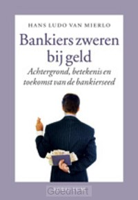 Bankiers zweren bij geld / druk 1