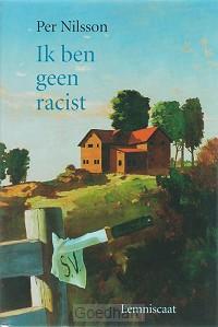 Ik ben geen racist / druk 1