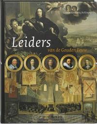 Leiders van de Gouden Eeuw / druk 1