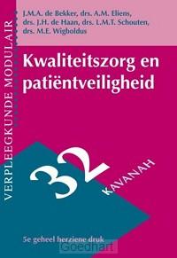 Kwaliteitszorg en patiÙntveiligheid / dr