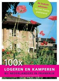 100 x logeren en kamperen bij Nederlande