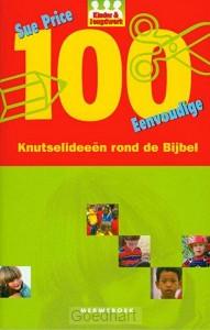 100 knutsel-ideeen rond de Bijbel / druk