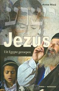 Jezus : Uit Egypte geroepen / druk 1