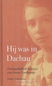 Hij was in Dachau