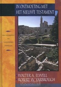 In ontmoeting met het Nieuwe Testament